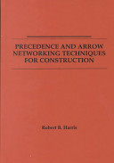 Precedence and Arrow Networking Techniques for Construction