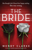 The Bride  A Twisty and Completely Gripping Psychological Thriller
