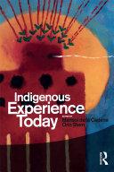Indigenous Experience Today [Pdf/ePub] eBook