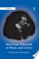 Jean Cras, Polymath of Music and Letters