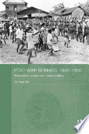 Post War Borneo 1945 1950