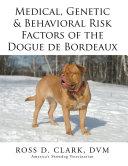 Pdf Medical, Genetic & Behavioral Risk Factors of the Dogue de Bordeaux Telecharger