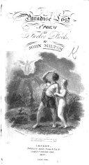 Paradise Lost. A poem, etc. (The Life of John Milton [by Elijah Fenton].).