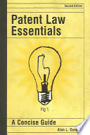 Patent Law Essentials  : A Concise Guide