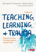 Teaching  Learning  and Trauma  Grades 6 12