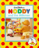 Noddy and the Milkman