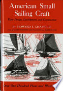 American Small Sailing Craft, Their Design, Development, and Construction