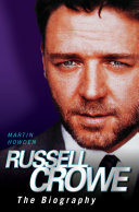 Russell Crowe - The Biography [Pdf/ePub] eBook