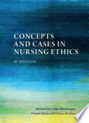 Concepts and Cases in Nursing Ethics – Fourth Edition