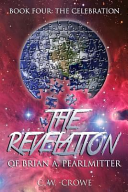 The Revelation Of Brian A Pearlmitter Book Four