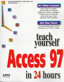 Teach Yourself Access 97 in 24 Hours