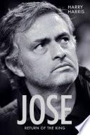 Jose   Return Of The King