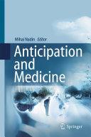 Anticipation and Medicine