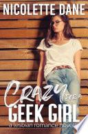 Crazy For A Geek Girl