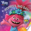 Poppy s Big Day   DreamWorks Trolls World Tour