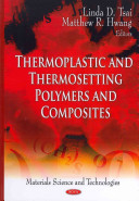 Thermoplastic and Thermosetting Polymers and Composites