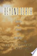 Beyond Death