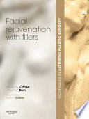 """Facial Rejuvenation with Fillers"" by Steven Roy Cohen, Trevor M. Born"
