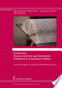 Going East: Discovering New and Alternative Traditions in Translation Studies