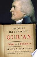 Thomas Jefferson s Qur an