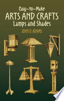 Easy To Make Arts And Crafts Lamps And Shades