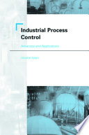 Industrial Process Control  Advances and Applications