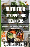 Nutrition Stripped for Beginners