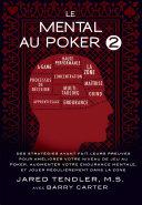 Le Mental Au Poker 2 Pdf/ePub eBook