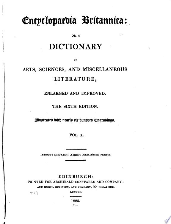 Encyclopaedia Britannica; or A dictionary of arts, sciences, and miscellaneous literature