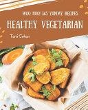 Woo Hoo  365 Yummy Healthy Vegetarian Recipes