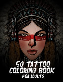 50 Tattoo Coloring Book For Adults