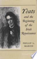 Yeats and the Beginning of the Irish Renaissance