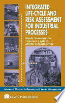 Integrated Life Cycle And Risk Assessment For Industrial Processes
