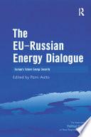 The EU Russian Energy Dialogue