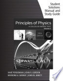 Student Solutions Manual with Study Guide for Serway/Jewett's Principles of Physics: A Calculus-Based Text