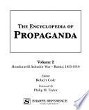 The Encyclopedia of Propaganda: Honduras-El Salvador War - Russia: 1855-1918