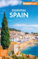 Fodor s Essential Spain 2020