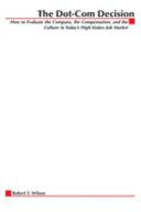 The Dot-com Decision