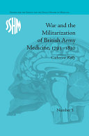 Pdf War and the Militarization of British Army Medicine, 1793–1830 Telecharger