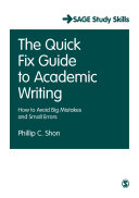 The Quick Fix Guide to Academic Writing