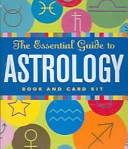 The Essential Guide to Astrology Kit