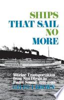 Ships That Sail No More