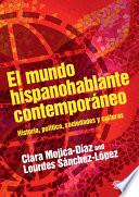 El mundo hispanohablante contempor  neo