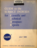 Guide to the Subject Indexes for Scientific and Technical Aerospace Reports