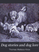 Dog Stories and Dog Lore