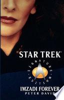 Star Trek Signature Edition Imzadi Forever