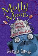 Molly Moon, Micky Minus, & the Mind Machine Pdf/ePub eBook