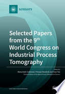 Selected Papers from the 9th World Congress on Industrial Process Tomography Book