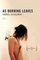 As Burning Leaves
