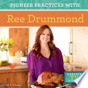 Pioneer Practices with Ree Drummond Book PDF